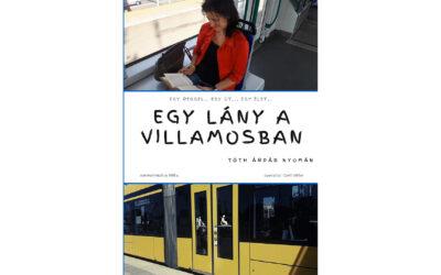 Tóth Árpád: Egy lány a villamosban