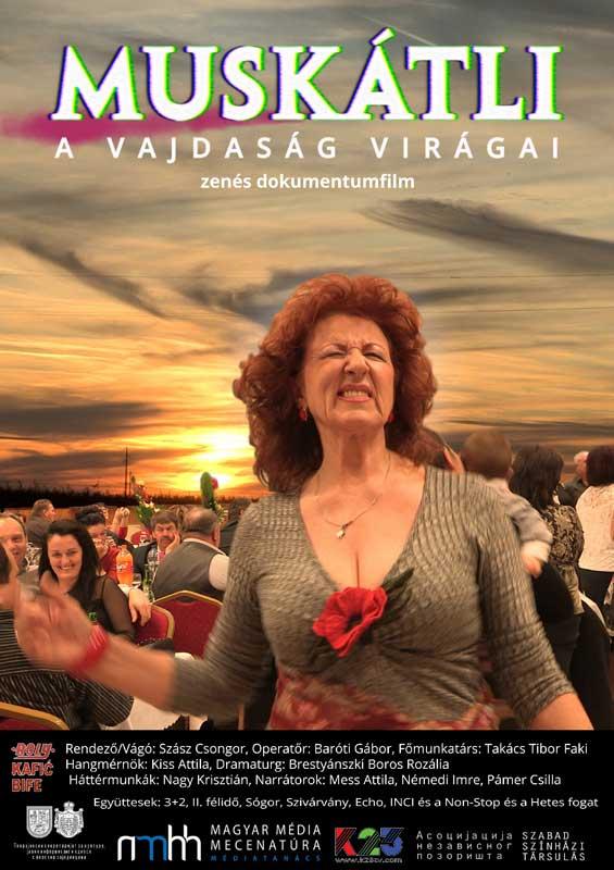 Muskátli - a Vajdaság virágai - Bujtor Filmfesztivál